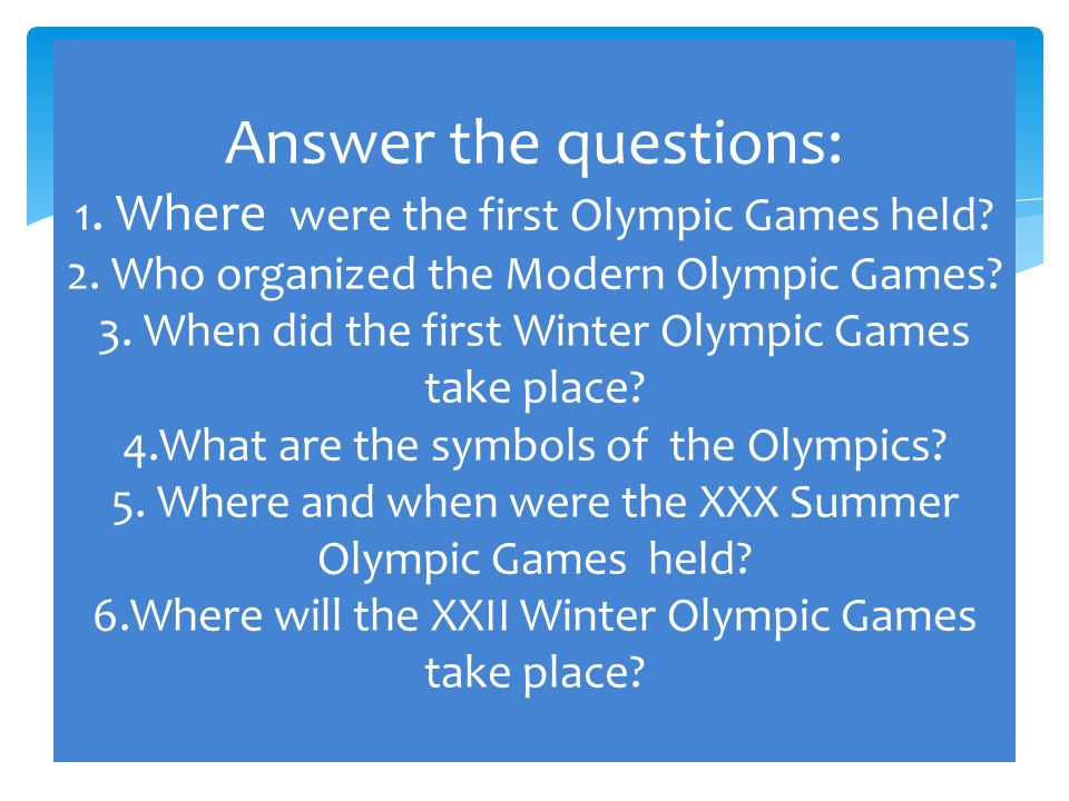 "if the olympic games were held To respect the ancient origins of the olympic games, which were held every four years at olympia the four-year interval between the ancient games editions was named an ""olympiad"", and was."