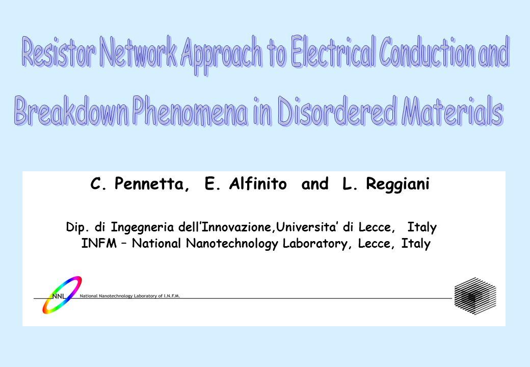 C. Pennetta, E. Alfinito and L. Reggiani