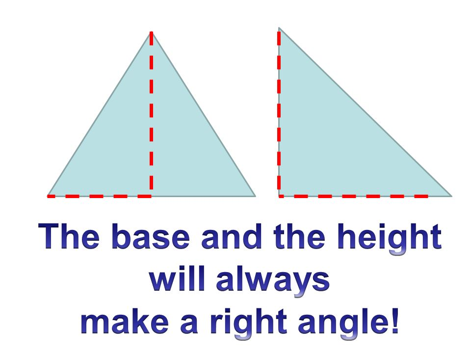 Right Angle Base : Area of triangles and trapezoids ppt video online download