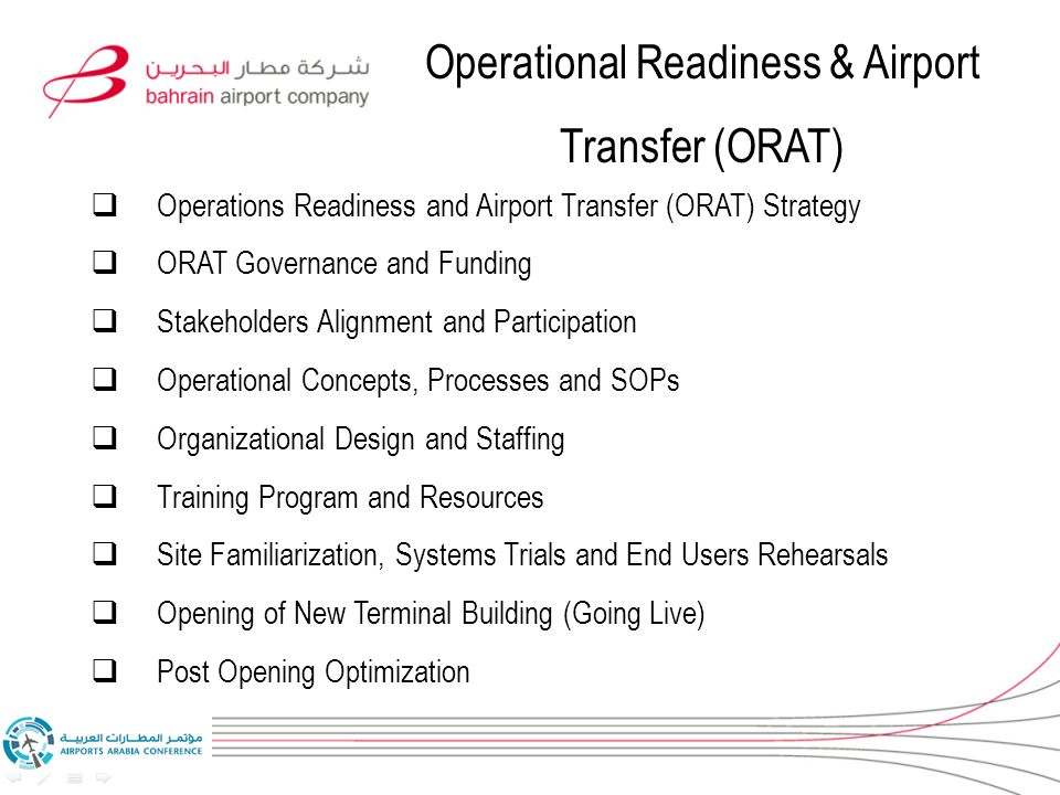 operational readiness and airport transfer program Operational readiness and airport transfer this kind of management deals with  all the activities aimed at ensuring that the different elements involved in.