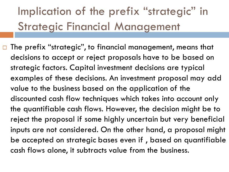 Implication of the prefix strategic in Strategic Financial Management