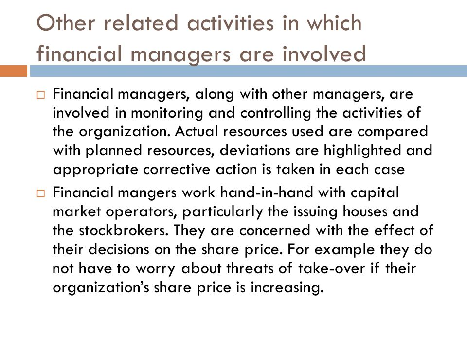 Other related activities in which financial managers are involved