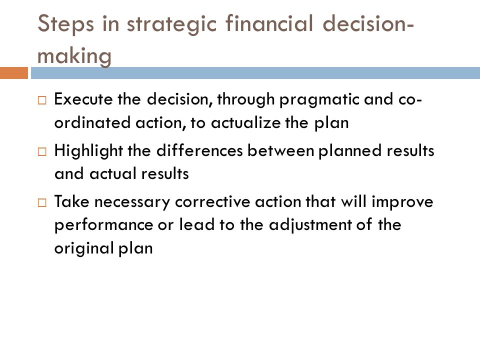 Steps in strategic financial decision-making