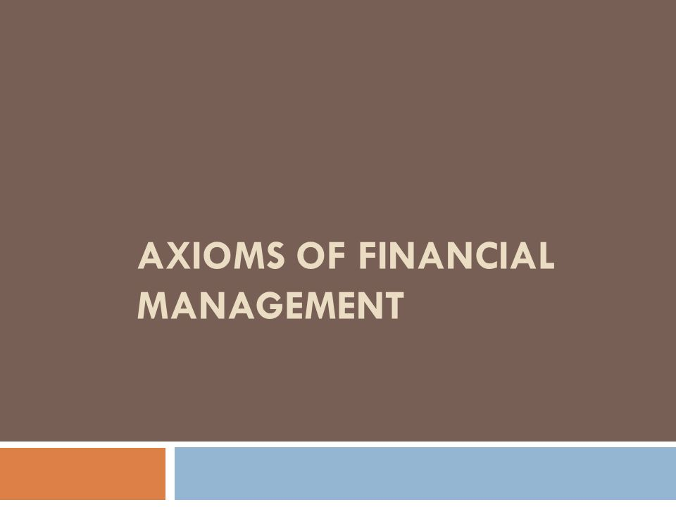 Axioms of financial management