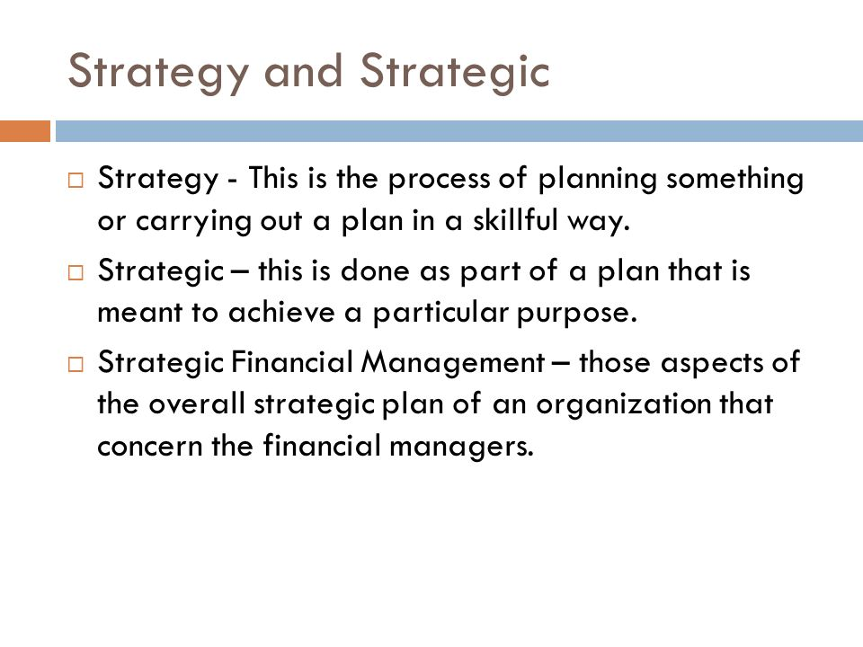 Strategy and Strategic