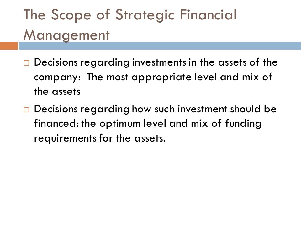 The Scope of Strategic Financial Management