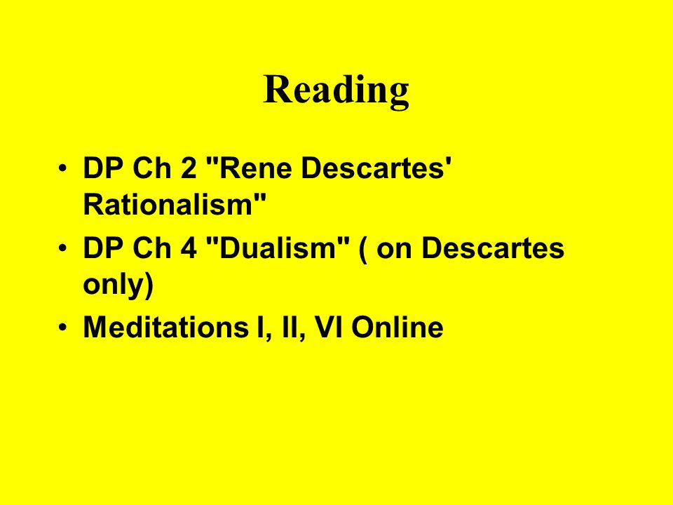 rene descartes and rationalism Rationalism is the philosophical view that knowledge is acquired through reason,   rené descartes (1596–1650) was born in the french city of la haye en.