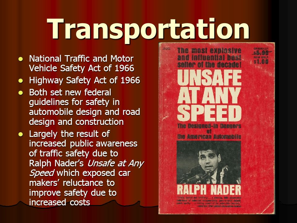 Transportation National Traffic and Motor Vehicle Safety Act of 1966