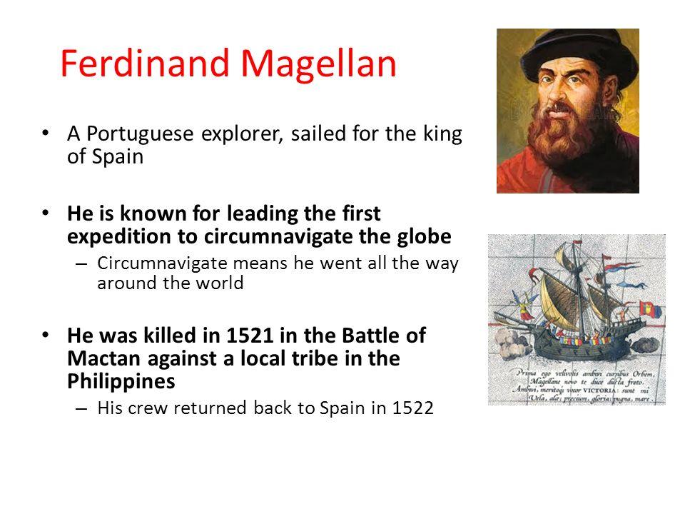 Ferdinand Magellan Portuguese Explorer: Age Of Exploration- The Explorers