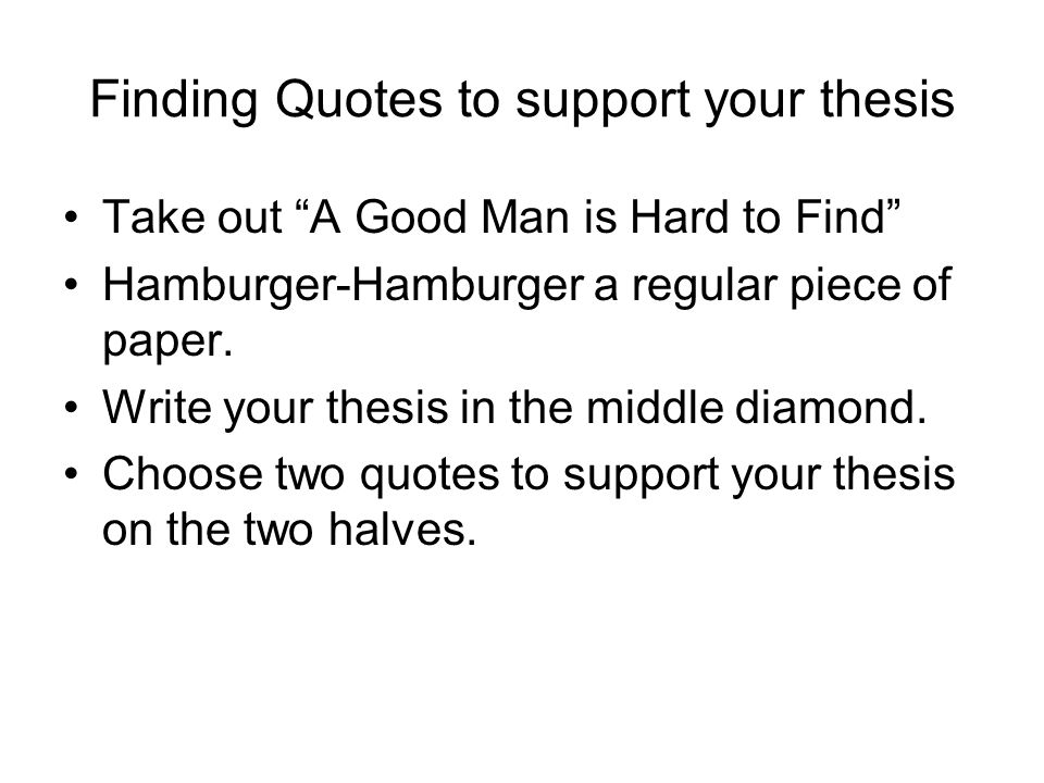 find good hard man thesis