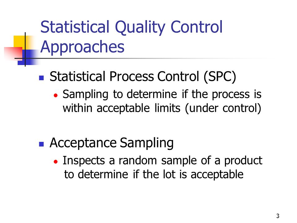 statistical quality control Statistical quality control (sqc) is the application of the 14 statistical and analytical tools (7–qc and 7–supp) to monitor process outputs (dependent variables) statistical process control (spc) is the application of the same 14 tools to control process inputs (independent variables.