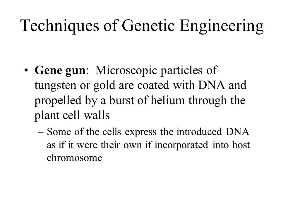 tools and techniques for dna manipulation Book tools save to my profile phage and plasmic vectors for cloning dna the applications of the above and other techniques for genetic manipulation.