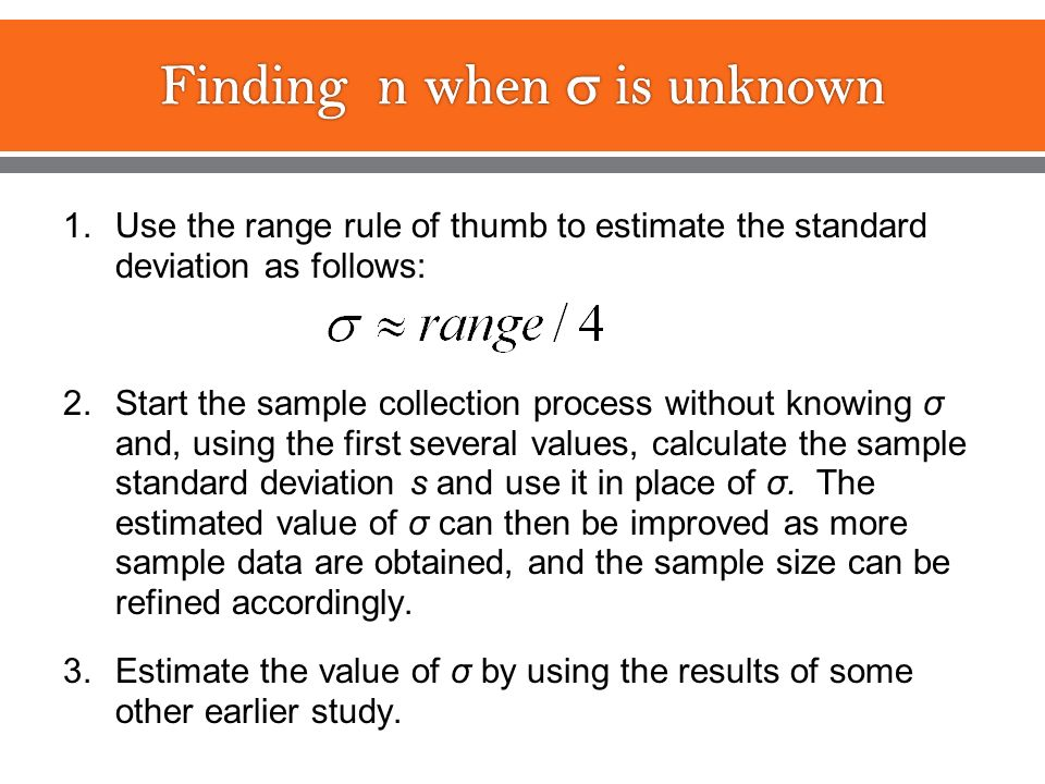 Estimating a population mean ppt video online download finding n when is unknown ccuart Image collections