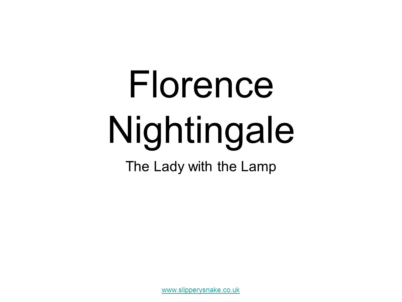 florence nightingale the lady with the Florence nightingale is famously known as lady with the lampbut why is she called so florence nightingale was an englishwoman who was born in 1820 in italy to exceptionally rich parents.