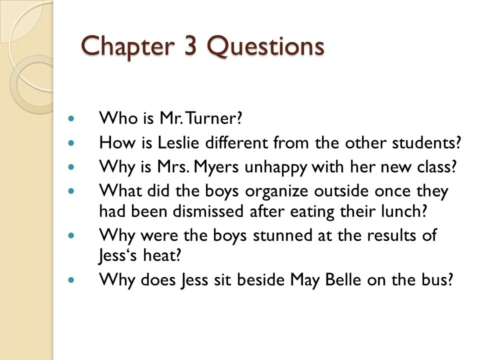 Chapter 3 Questions Who is Mr. Turner