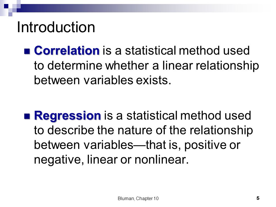 the relationship that exists between the Start studying basic statistics - ch 10 learn vocabulary, terms,  a statistical method used to determine whether a linear relationship exists between variables.