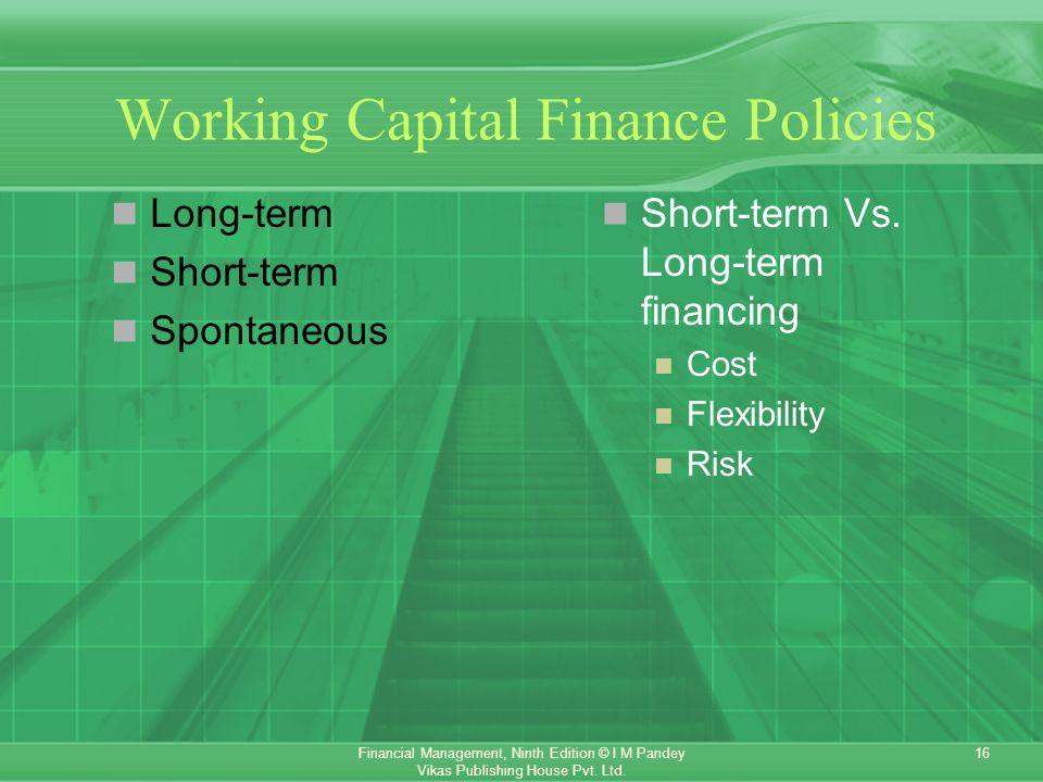 5 short term financial mgmt 595 part 5 short-term financial decisions chapters in this part 14 working capital and current assets management 15 current liabilities management integrative case 5: casa de diseño.