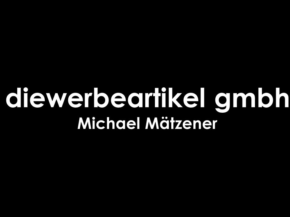 diewerbeartikel gmbh Michael Mätzener