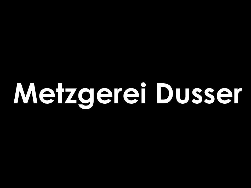 Metzgerei Dusser