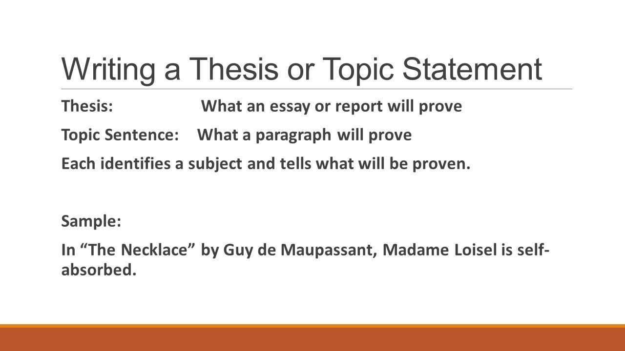 write a thesis sentence Using topic sentences and a thesis statement makes it easier for readers to follow your argument topic sentences are often the first sentence of each paragraph and.