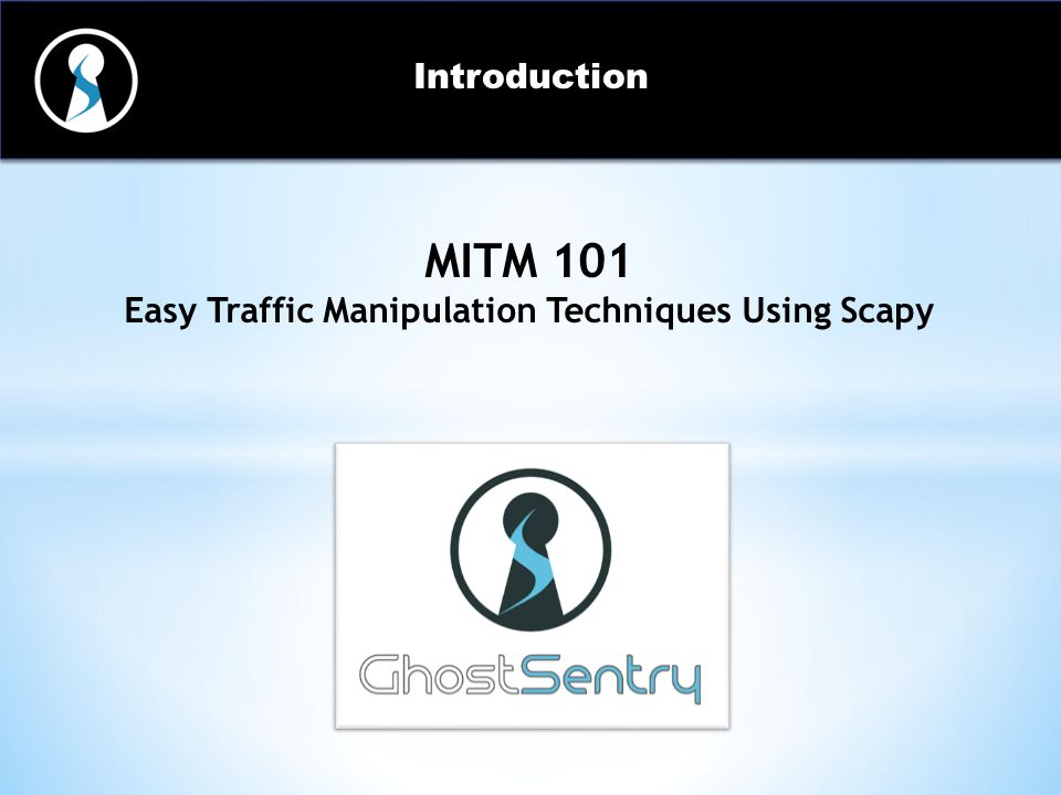 Easy Traffic Manipulation Techniques Using Scapy