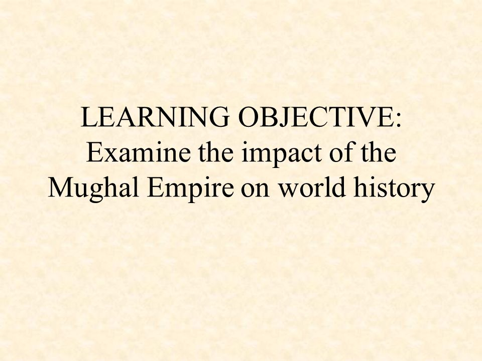 influence of the british and mughals The mughals, a people of great importance in south asia of the seventeenth  to  england as an ambassador, but he did not succeed in gaining any influence.