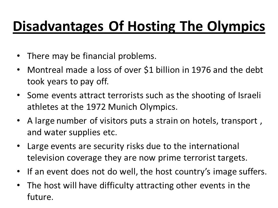 benefits of hosting olympics When rio de janeiro won its bid to host the 2016 summer olympics hosting the olympics is a terrible investment economic benefits for longer than the.