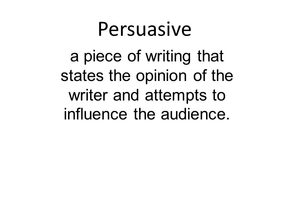 persuasive writing opinion piece Common core state standards: ccssela-literacyw41 – write opinion pieces on topics or texts, supporting a point of view with reasons and information.
