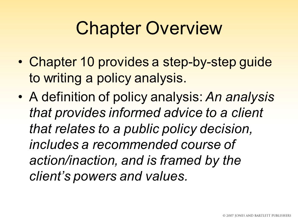 Chapter 10: The Art Of Structuring And Writing A Policy Analysis