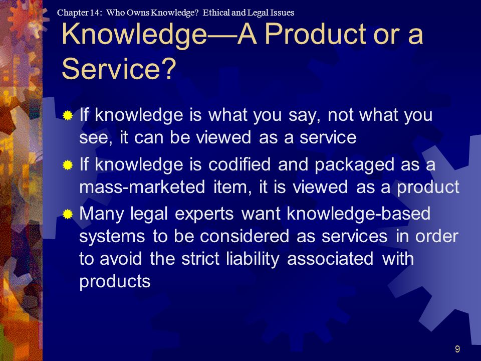 Knowledge—A Product or a Service