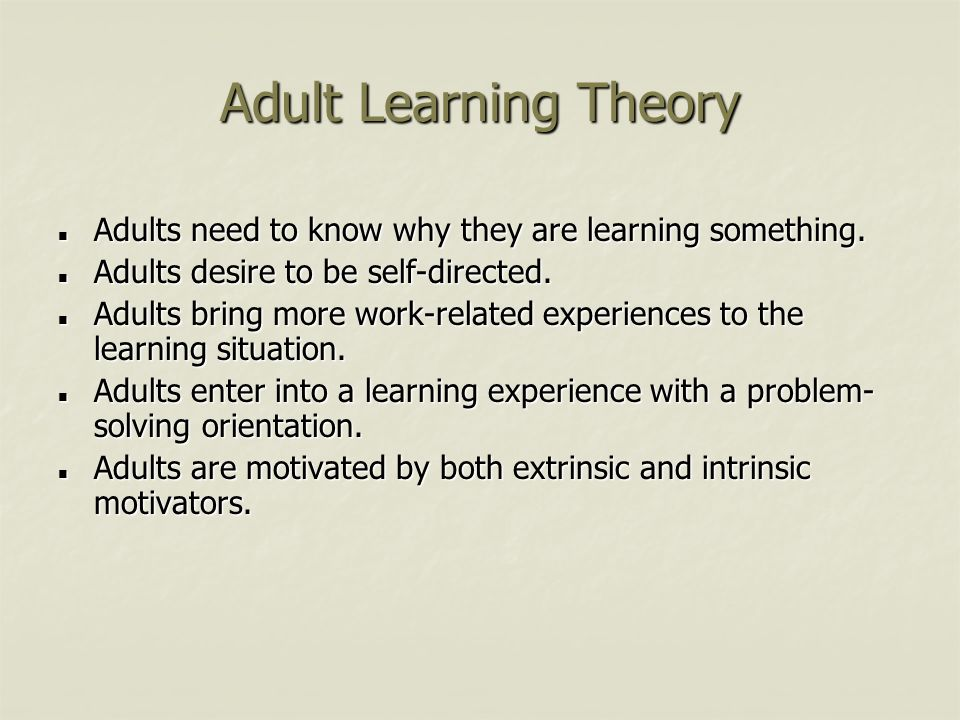 adult learning theories the self directed of Home learning theories adult learning the second pertains to the self-directed, problem-centered nature of most adult learning.