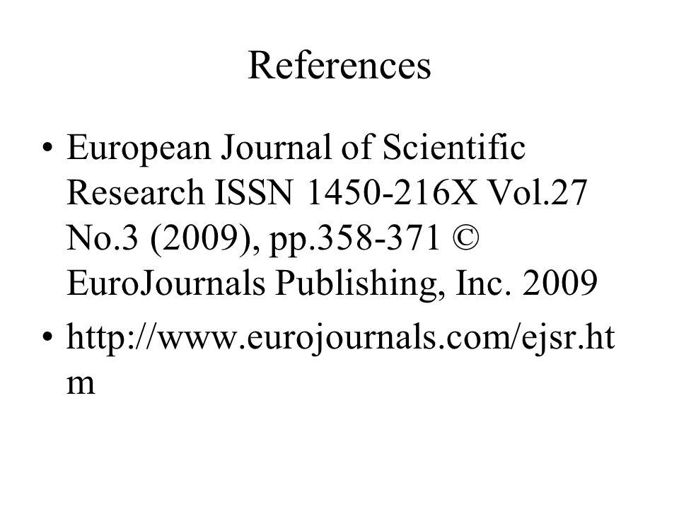 References European Journal of Scientific Research ISSN 1450-216X Vol.27 No.3 (2009), pp.358-371 © EuroJournals Publishing, Inc. 2009.