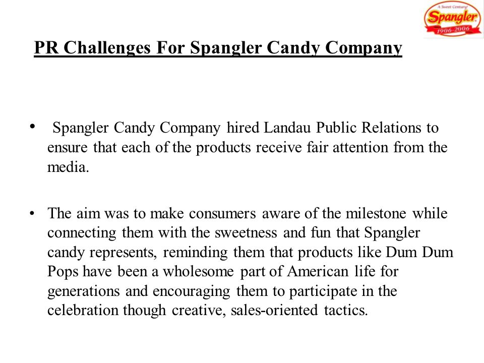 PR Challenges For Spangler Candy Company