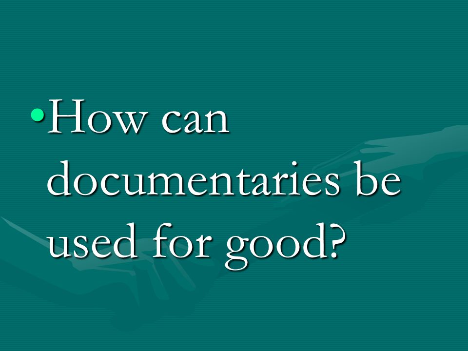 why documentaries are important Typically, when we watch a documentary we can only imagine what went into  creating the story unfolding on the screen – the hours of research.