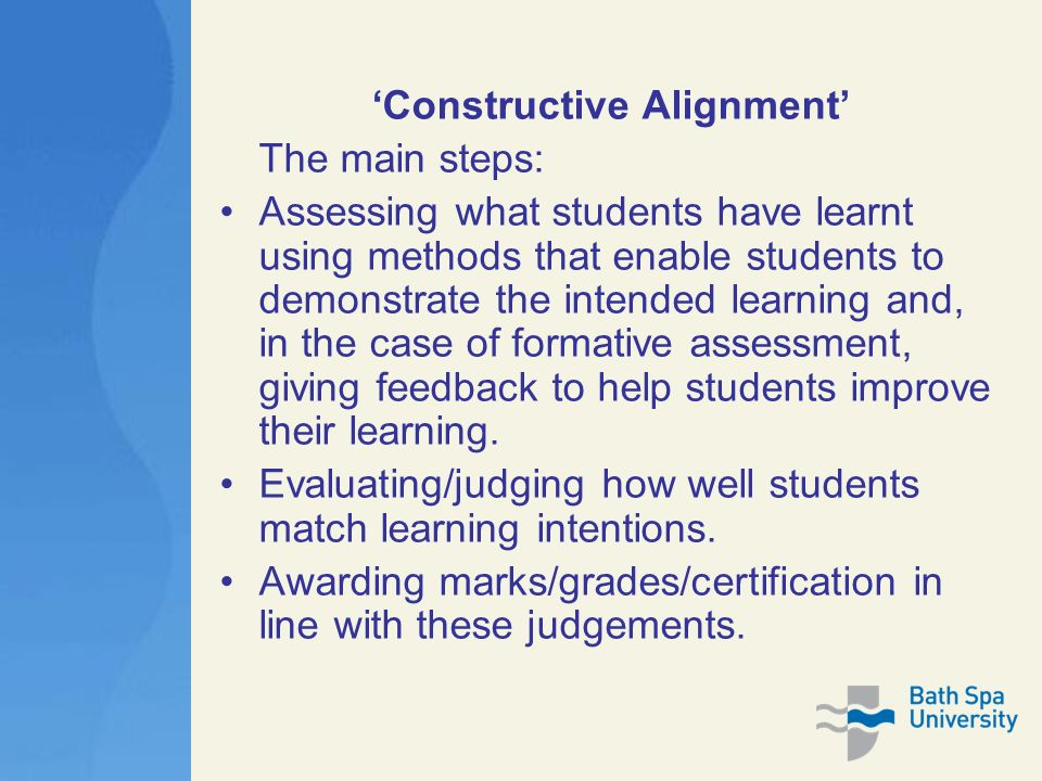 constructive alignment The constructive alignment theory was applied to develop the curriculum including intended learning outcomes and scenarios ten educators from different universities.
