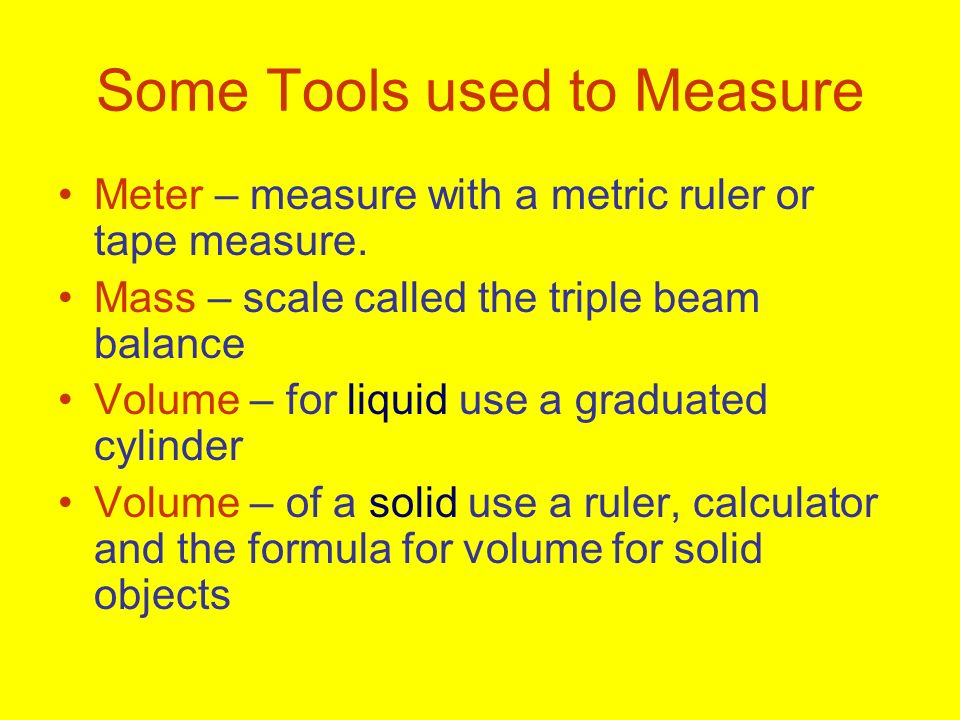 Some Tools used to Measure