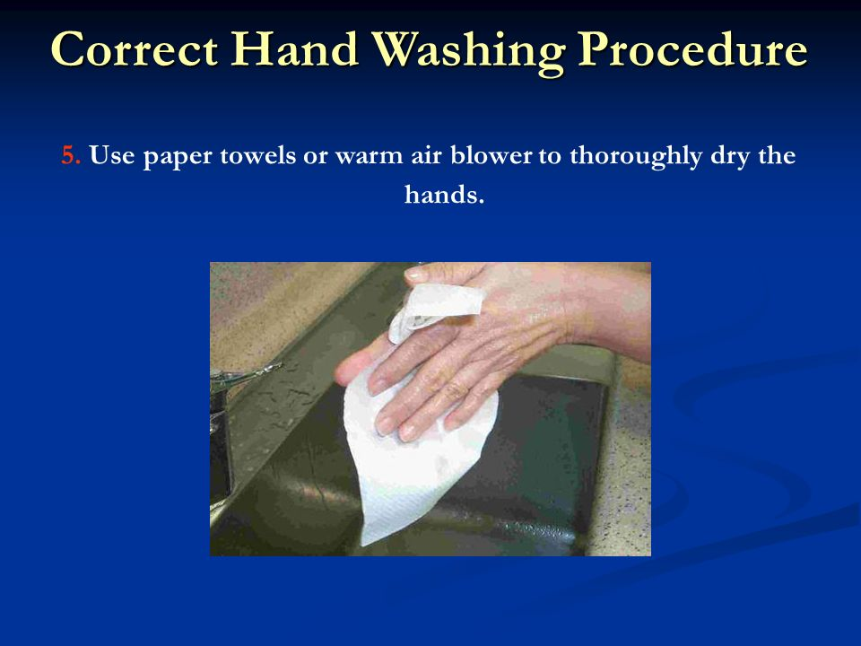 handwashing paper towel and rationale