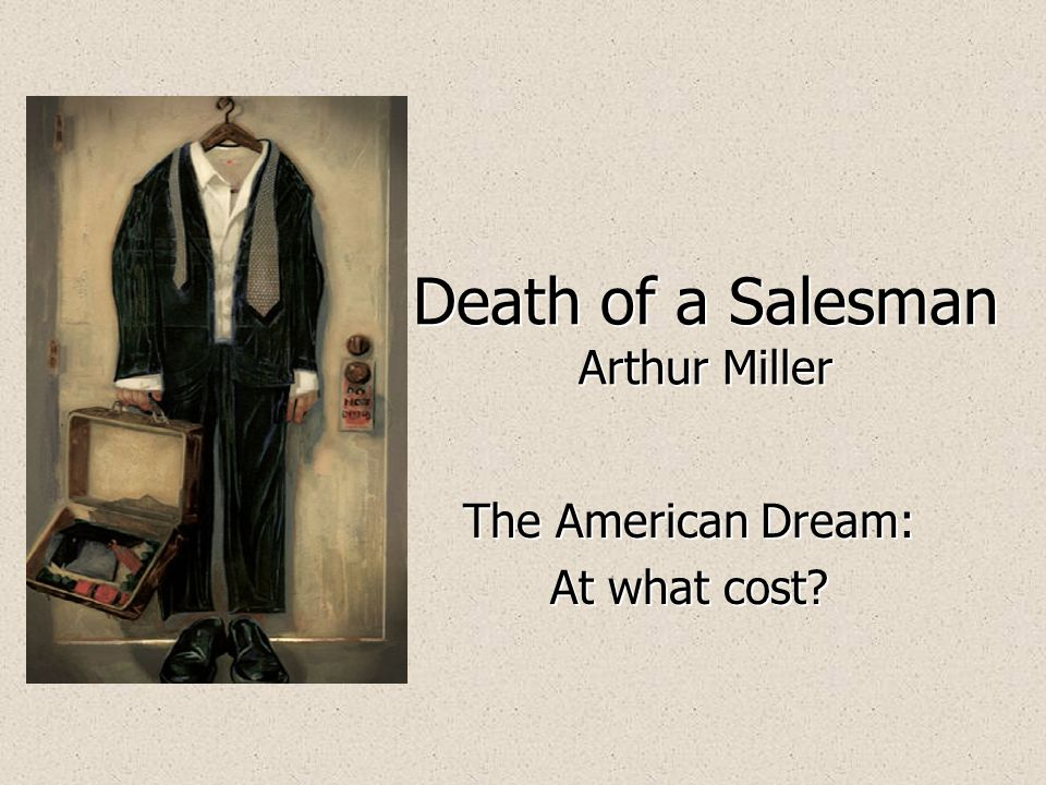 a literary analysis of the death of a salesman by arthur miller