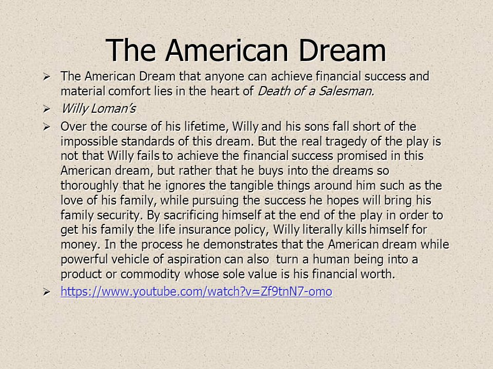willy lomans interpretation of the american dream in death of a salesman by arthur miller