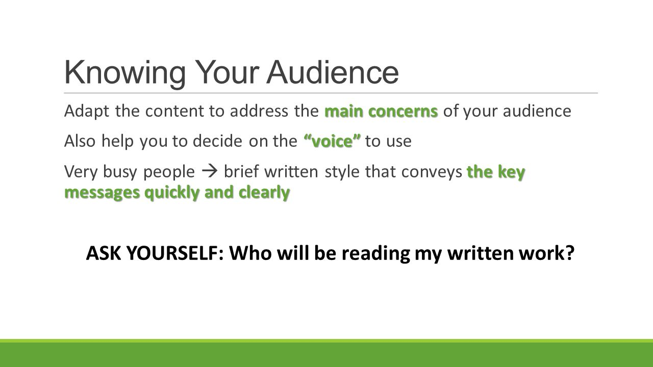 knowing your audience can help you in writing Write stronger introductions—both for the whole document and for major sections  people seem to read with more confidence and understanding  therefore,  make sure you have a strong introduction to.