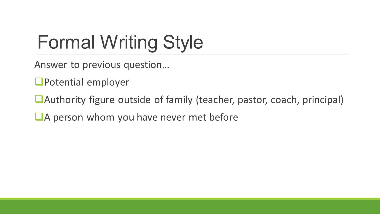 formal writing styles Formal, semi-formal, and informal english download the text as a pdf  quizzes and writing exercises help you put the phrasal verbs into practice immediately.