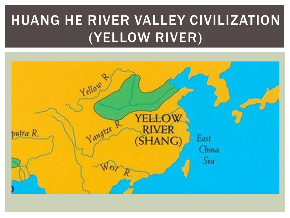 From human prehistory to the early civilizations ppt video 52 huang he river valley civilization yellow river sciox Choice Image