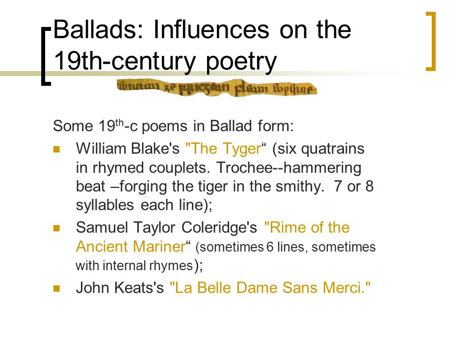 medieval ballads and lyrics To rhyme royal stanzas (ab ab bcc introduced by chaucer in his troilus), from ballads and roundels to simple songs a special form of song is the carol that has survived up to nowadays as the famous english christmas carol, but was used in medieval times for nearly any topic an especially charming form of medieval.