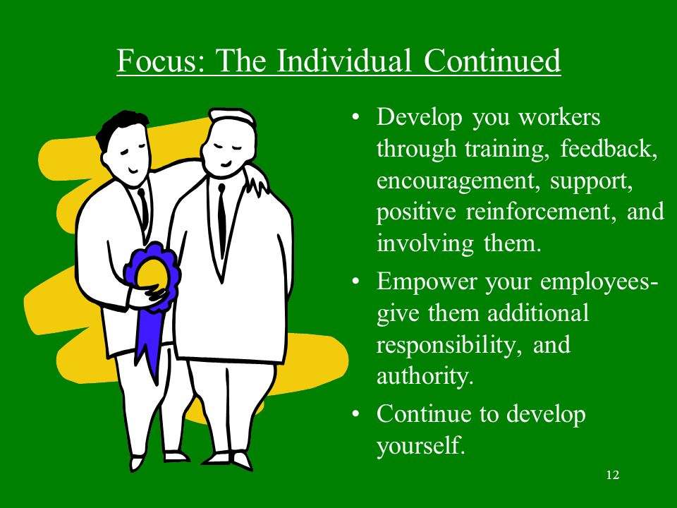Focus: The Individual Continued