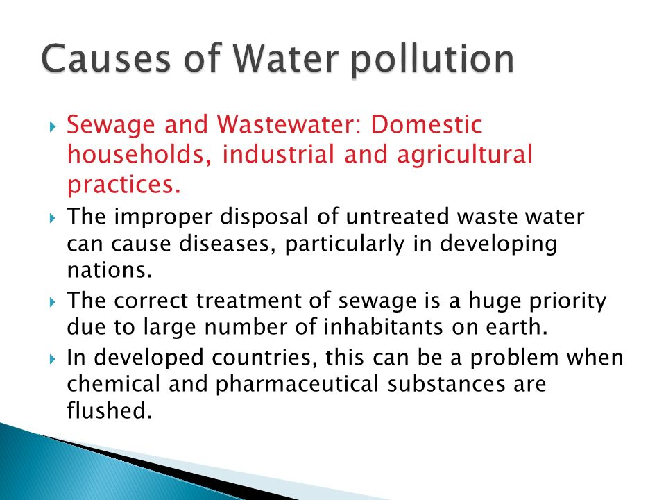 the causes of pollution Water pollution affects marine ecosystems, wildlife health, and human well-being following are causes of water pollution and the effects it has on human health and the natural environment.