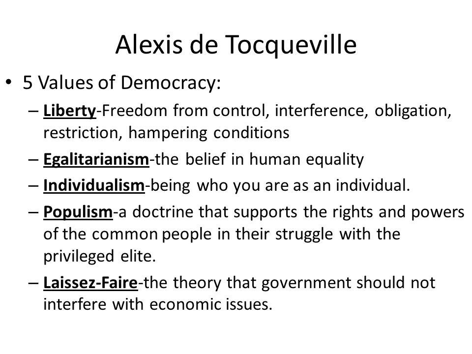 equality conditions according tocqueville Are equality and liberty defined by tocqueville in such a way that they are  of equality of conditions as tocqueville describes and analyzes them  they faced numerous obstacles according to wilentz: removal of native.