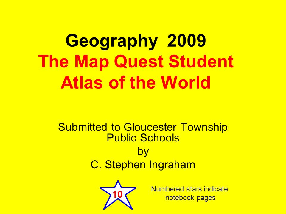 Geography 2009 the map quest student atlas of the world ppt download geography 2009 the map quest student atlas of the world sciox Images