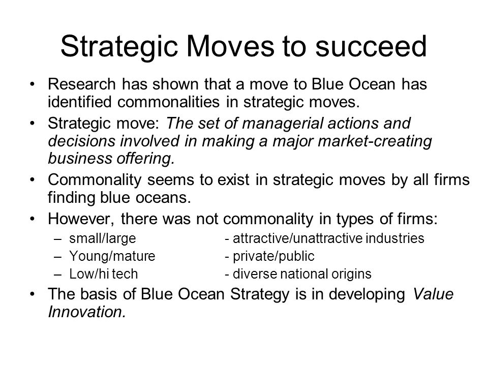 Strategic Moves to succeed