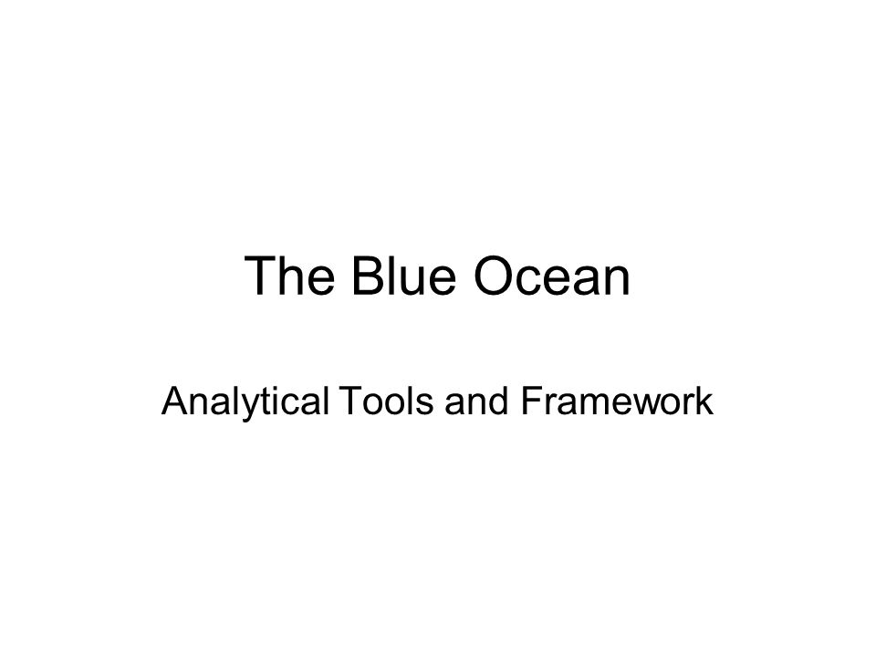 Analytical Tools and Framework
