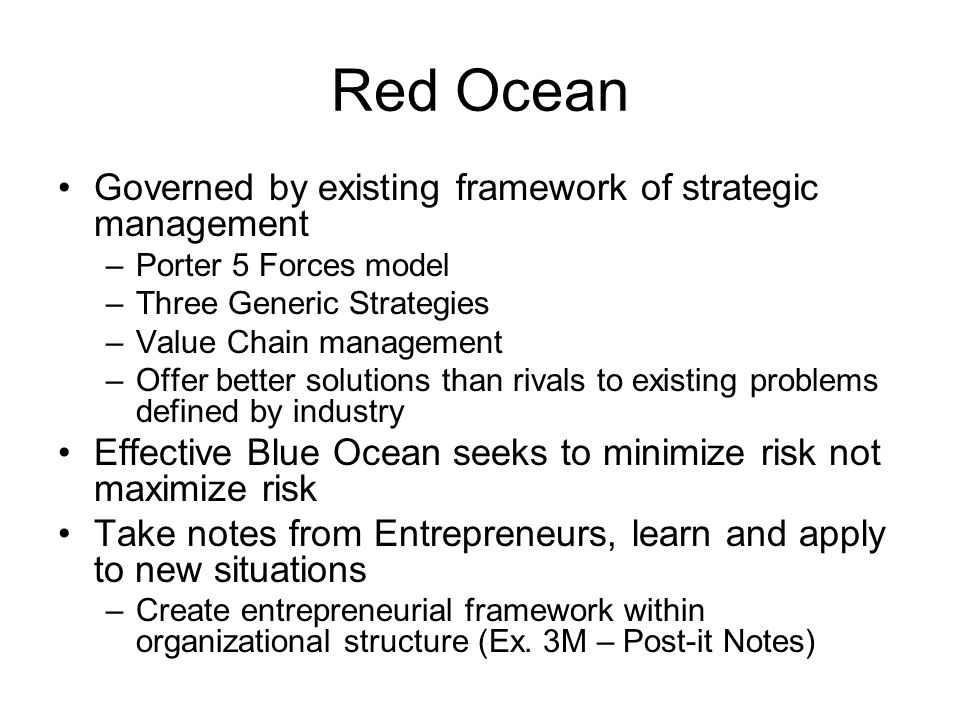 Red Ocean Governed by existing framework of strategic management